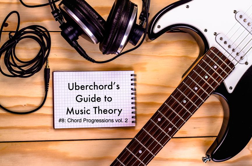 Music Theory Lesson 8 Chord Progressions Vol 2